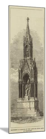 Monument in Honour of the Late Sir Titus Salt, at Bradford--Mounted Giclee Print