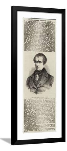 The Late James Fenimore Cooper--Framed Art Print