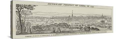 South-East Prospect of Leeds, in 1745--Stretched Canvas Print