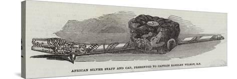 African Silver Staff and Cap, Presented to Captain Eardley Wilmot, Rn--Stretched Canvas Print