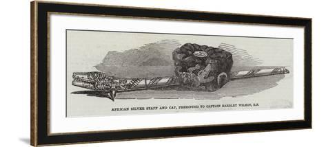 African Silver Staff and Cap, Presented to Captain Eardley Wilmot, Rn--Framed Art Print