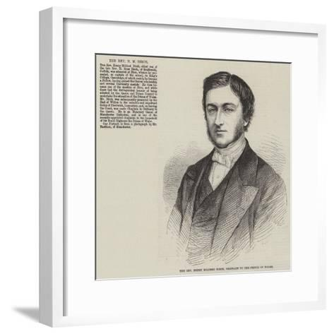 The Reverend Henry Mildred Birch, Chaplain to the Prince of Wales--Framed Art Print