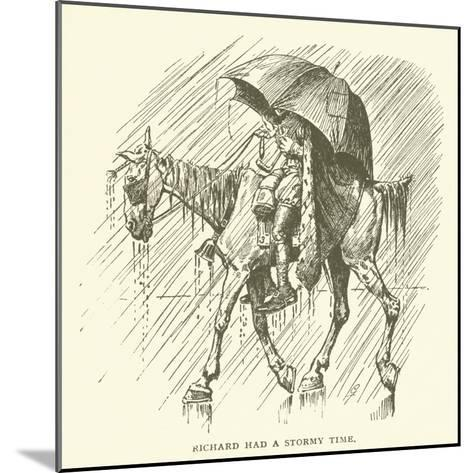 Richard Had a Stormy Time--Mounted Giclee Print