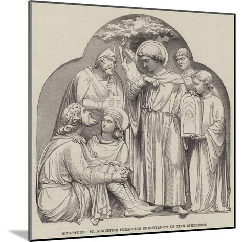 Sculpture, St Augustine Preaching Christianity to King Ethelbert--Mounted Giclee Print