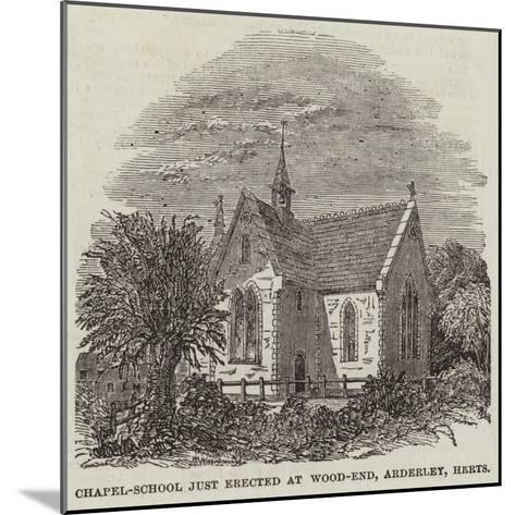 Chapel-School Just Erected at Wood-End, Arderley, Hertfordshire--Mounted Giclee Print