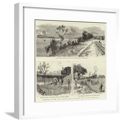 Opening of the New Railway from Delagoa Bay to the Transvaal--Framed Art Print