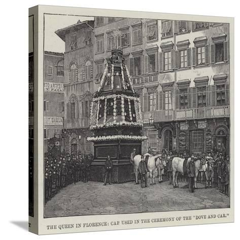 The Queen in Florence, Car Used in the Ceremony of the Dove and Car--Stretched Canvas Print
