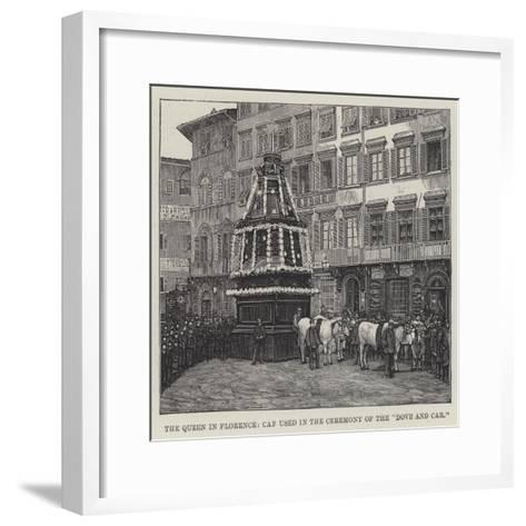 The Queen in Florence, Car Used in the Ceremony of the Dove and Car--Framed Art Print