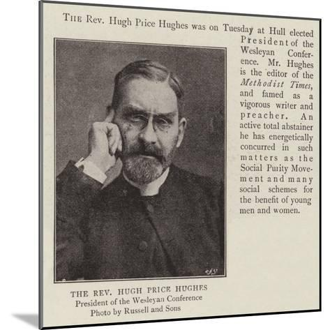 The Reverend Hugh Price Hughes--Mounted Giclee Print