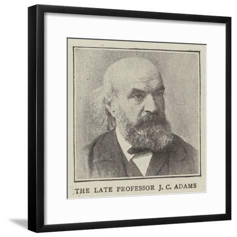 The Late Professor J C Adams--Framed Art Print