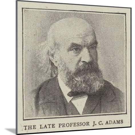 The Late Professor J C Adams--Mounted Giclee Print