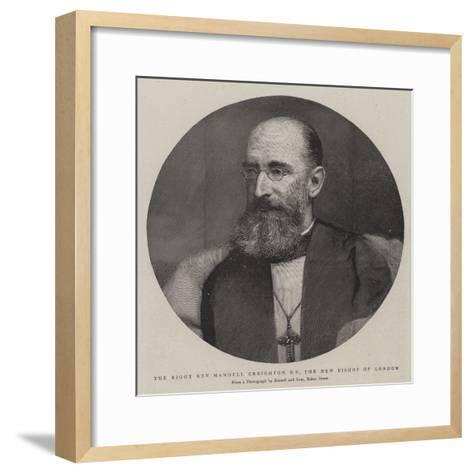 The Right Reverend Mandell Creighton, Dd, the New Bishop of London--Framed Art Print