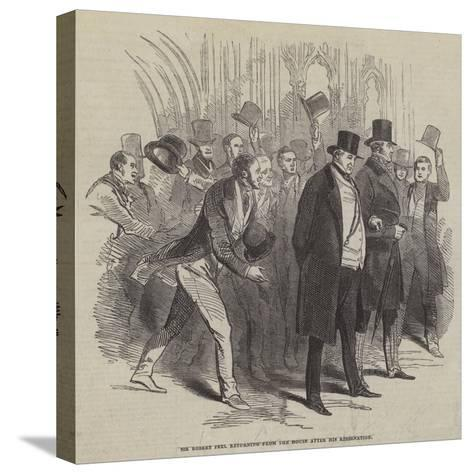Sir Robert Peel Returning from the House after His Resignation--Stretched Canvas Print