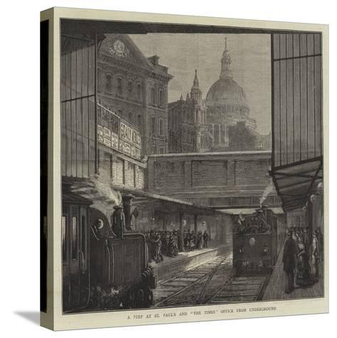 A Peep at St Paul's and The Times Office from Underground--Stretched Canvas Print
