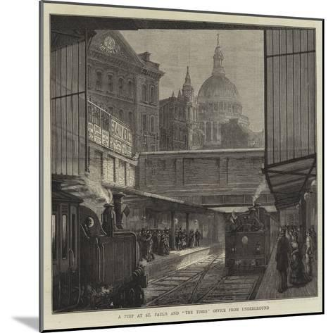 A Peep at St Paul's and The Times Office from Underground--Mounted Giclee Print