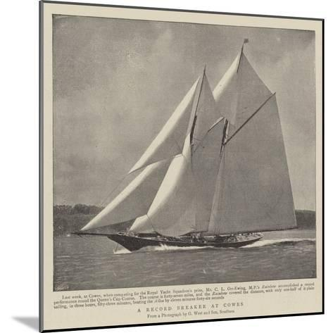 A Record Breaker at Cowes--Mounted Giclee Print