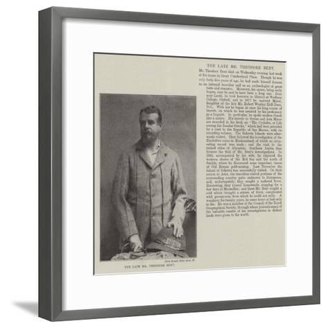 The Late Mr Theodore Bent--Framed Art Print