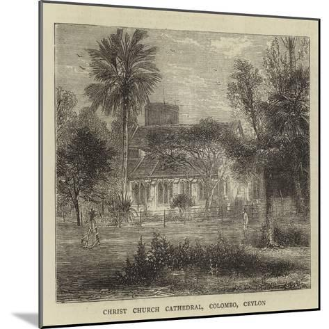 Christ Church Cathedral, Colombo, Ceylon--Mounted Giclee Print
