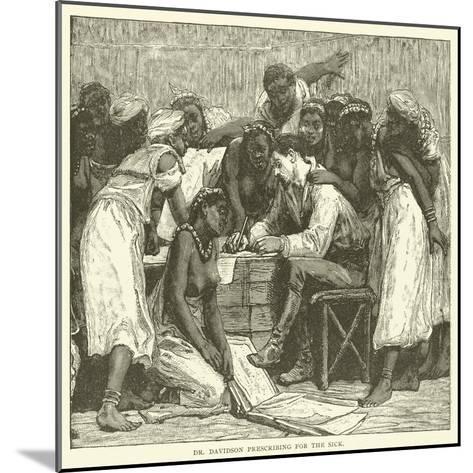 Dr Davidson Prescribing for the Sick--Mounted Giclee Print