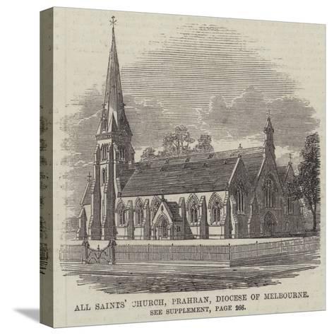 All Saints' Church, Prahran, Diocese of Melbourne--Stretched Canvas Print