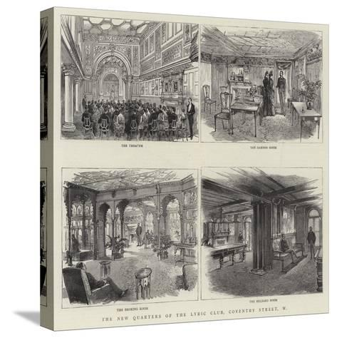 The New Quarters of the Lyric Club, Coventry Street, W--Stretched Canvas Print