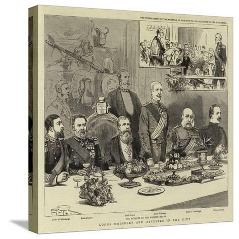 Lords Wolseley and Alcester in the City--Stretched Canvas Print