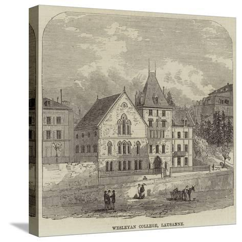 Wesleyan College, Lausanne--Stretched Canvas Print