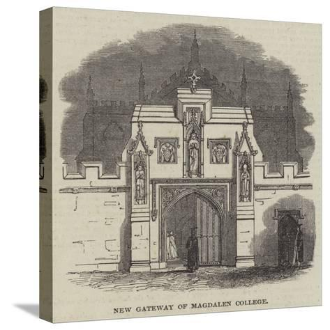 New Gateway of Magdalen College--Stretched Canvas Print