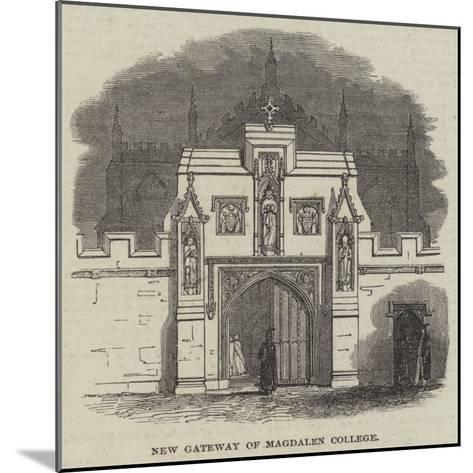 New Gateway of Magdalen College--Mounted Giclee Print