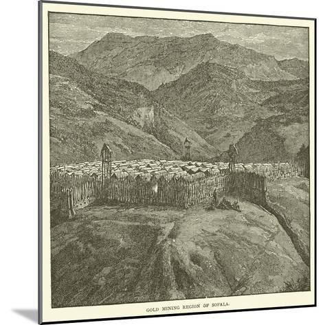 Gold Mining Region of Sofala--Mounted Giclee Print