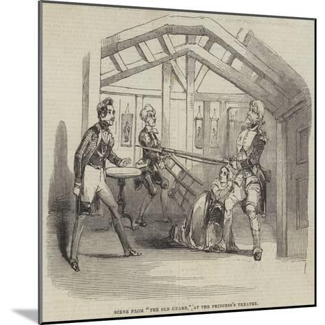 Scene from The Old Guard, at the Princess's Theatre--Mounted Giclee Print