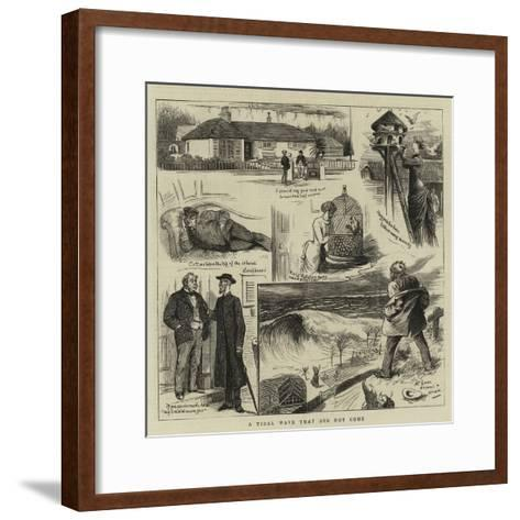 A Tidal Wave That Did Not Come--Framed Art Print