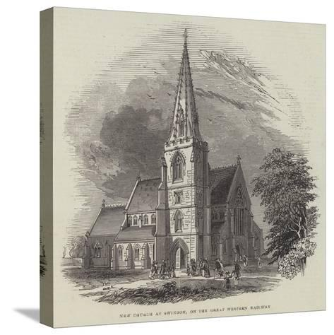 New Church at Swindon, on the Great Western Railway--Stretched Canvas Print