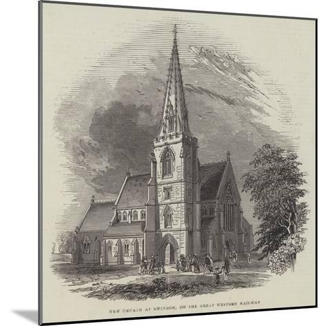 New Church at Swindon, on the Great Western Railway--Mounted Giclee Print