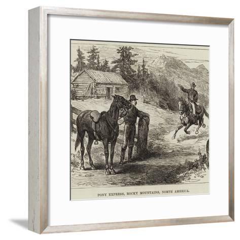 Pony Express, Rocky Mountains, North America--Framed Art Print