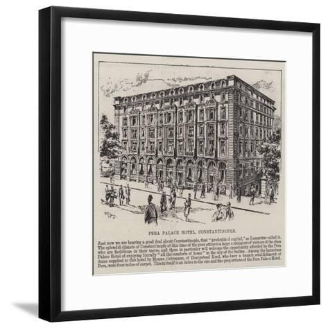 Pera Palace Hotel, Constantinople--Framed Art Print
