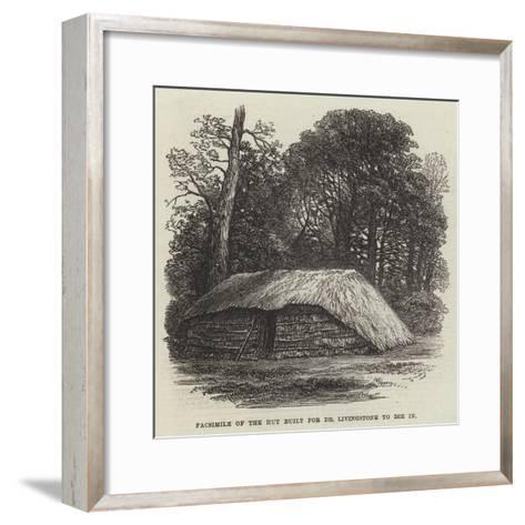 Facsimile of the Hut Built for Dr Livingstone to Die In--Framed Art Print