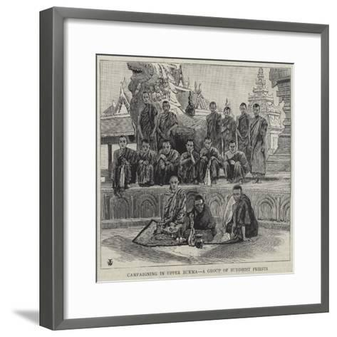 Campaigning in Upper Burma, a Group of Buddhist Priests--Framed Art Print