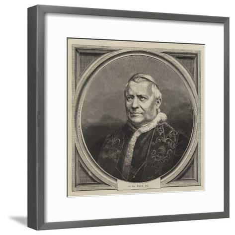 Pope Pius IX--Framed Art Print