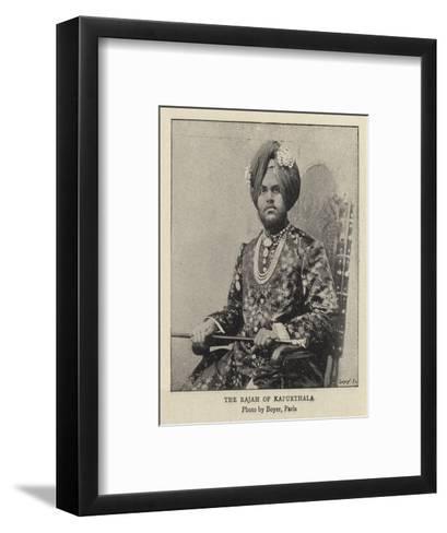 The Rajah of Kapurthala--Framed Art Print