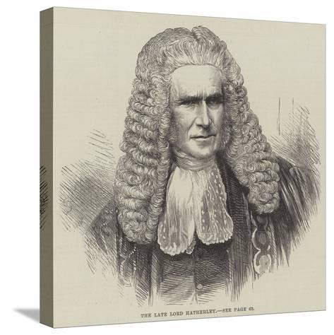 The Late Lord Hatherley--Stretched Canvas Print