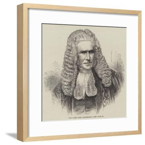 The Late Lord Hatherley--Framed Art Print