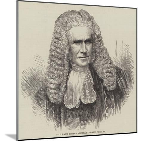 The Late Lord Hatherley--Mounted Giclee Print