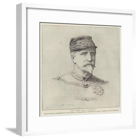 The Late Duc D'Aumale--Framed Art Print