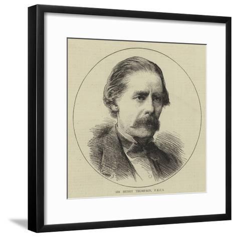 Sir Henry Thompson--Framed Art Print