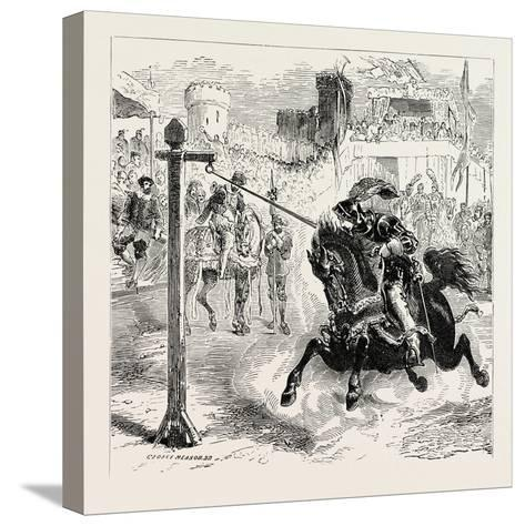 Chivalric Games Tilting at the Ring--Stretched Canvas Print