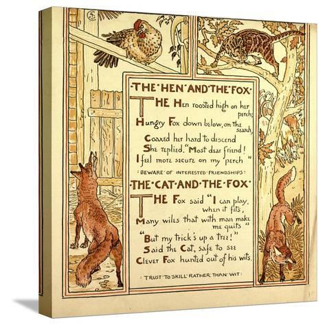 The Hen and the Fox the Cat and the Fox--Stretched Canvas Print