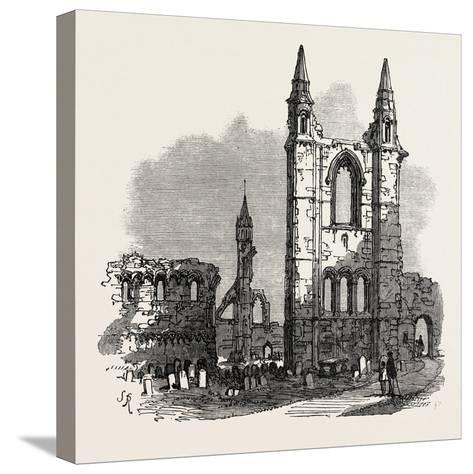 The British Association at Dundee: Cathedral of St. Andrew's, UK, 1867--Stretched Canvas Print