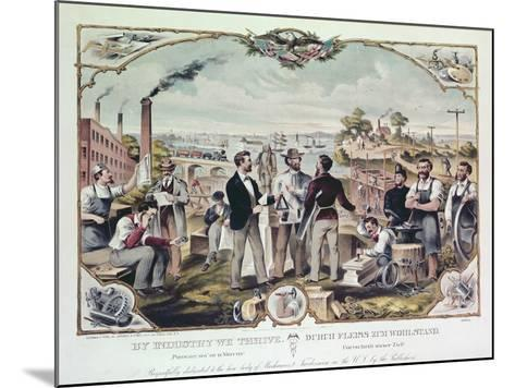 By Industry We Thrive, Published by Kimmel and Voigt, 1873--Mounted Giclee Print