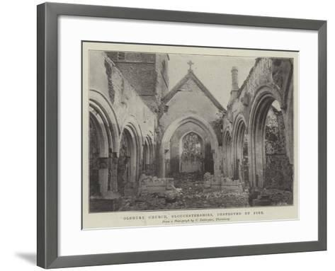 Oldbury Church, Gloucestershire, Destroyed by Fire--Framed Art Print